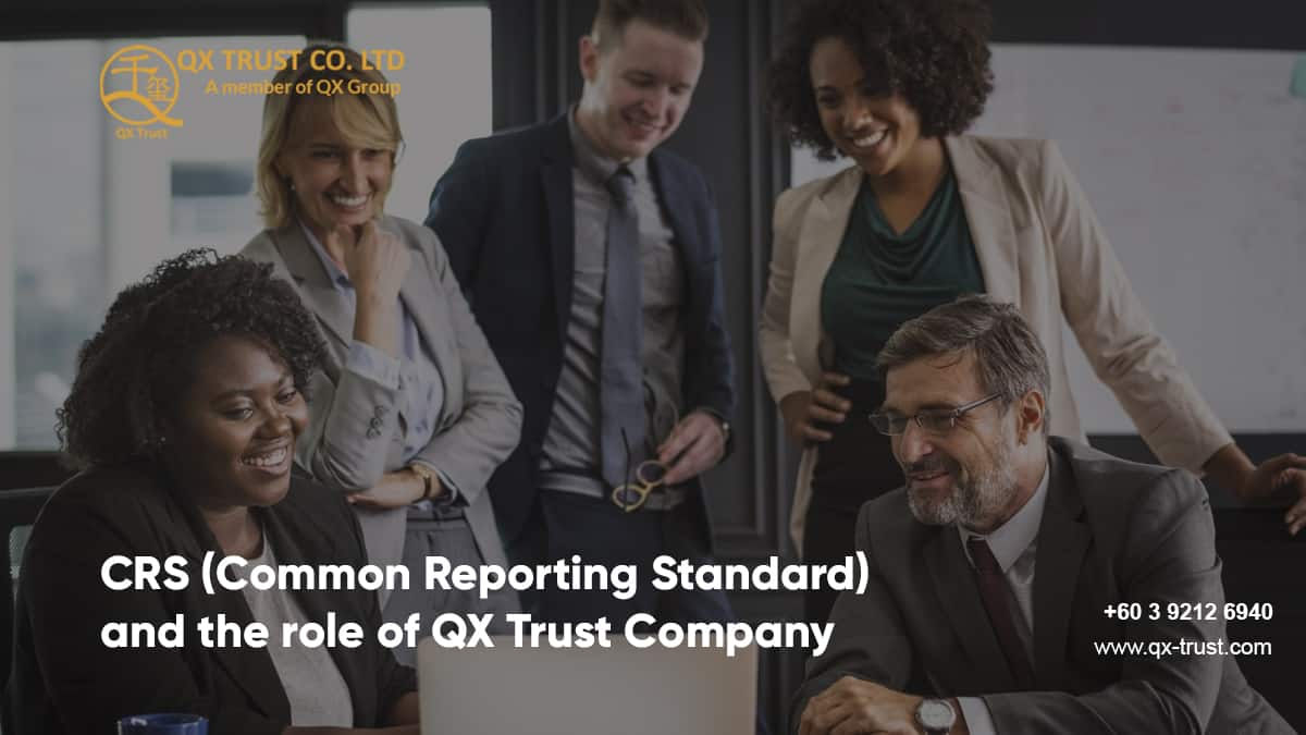 CRS (Common Reporting Standard) and the role of QX Trust Company