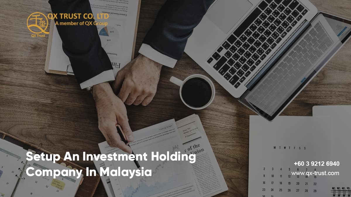 Setup An Investment Holding Company In Malaysia