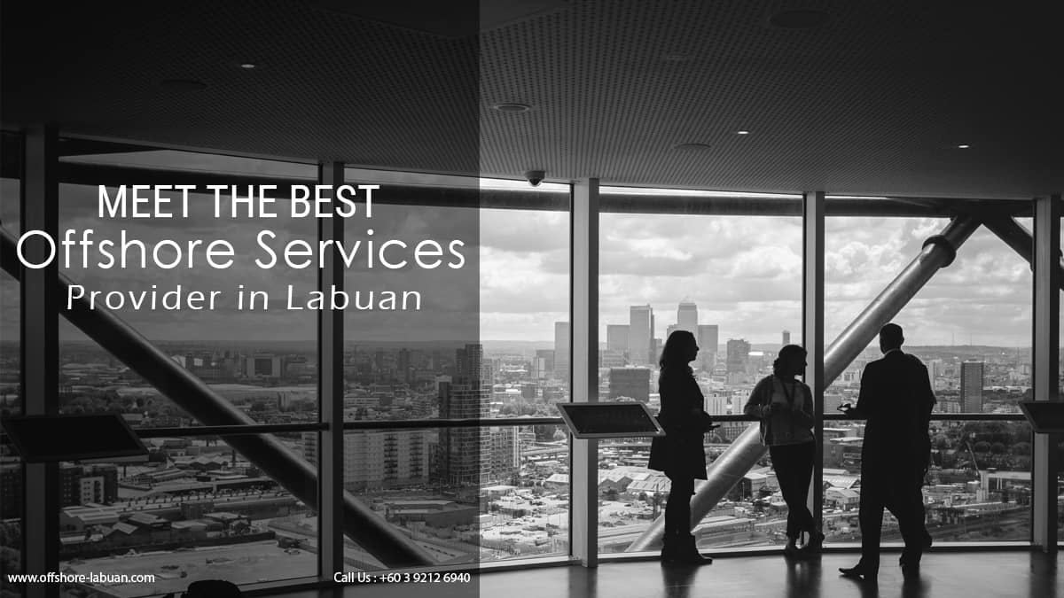 Meet the Best Offshore Services Provider in Labuan