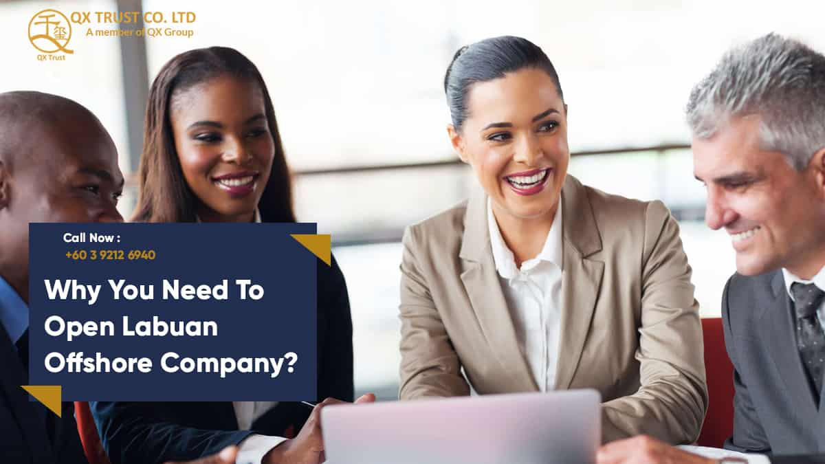 Why You Need to Open Labuan Offshore Company?