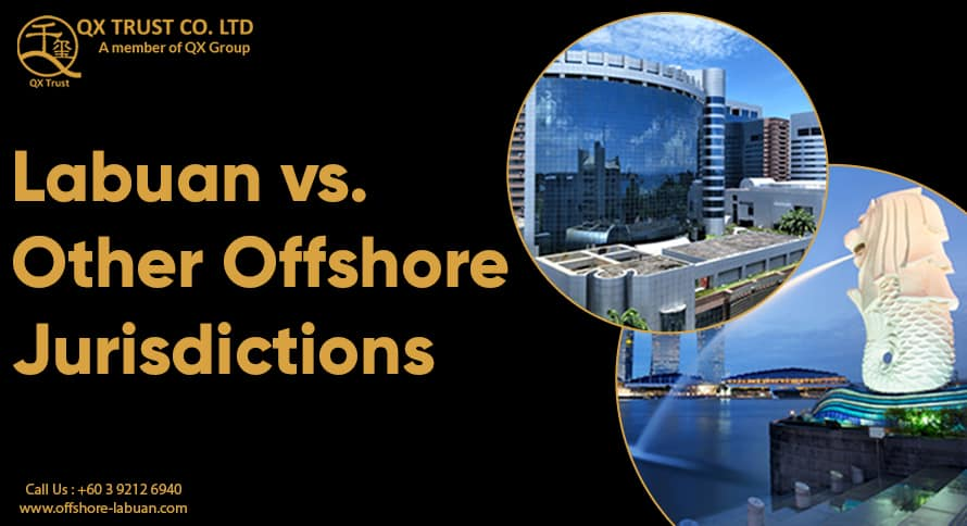 Labuan vs. Other Offshore Jurisdictions