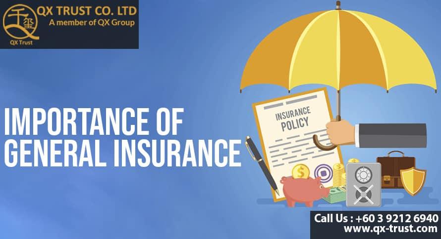 Importance of General Insurance | QX Trust | Offshore Labuan Consultants