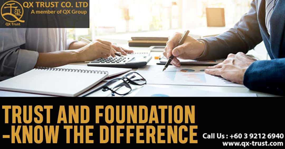 Trust and Foundation – Know the Difference