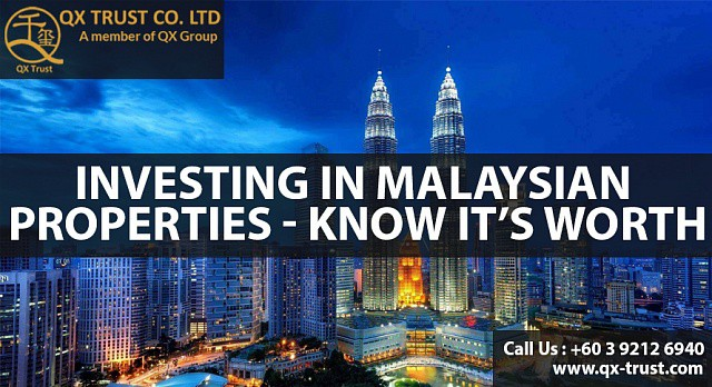 Investing in Malaysian Properties - Know it's worth | QX Trust | Offshore Labuan Consultants Malaysia