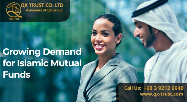 Growing Demand for Islamic Mutual Funds | QX Trust | Offshore Labuan Consultants Malaysia