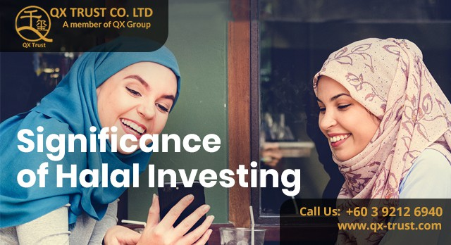 Significance of Halal Investing   QX Trust   Offshore Labuan Consultants Malaysia