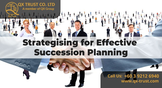 Strategising for Effective Succession Planning | QX Trust | Offshore Labuan Consultants Malaysia