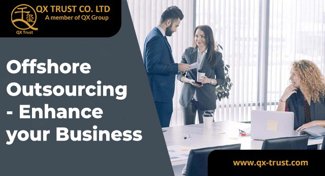 Offshore Outsourcing - Enhance your Business | QX Trust | Offshore Labuan Consultants Malaysia